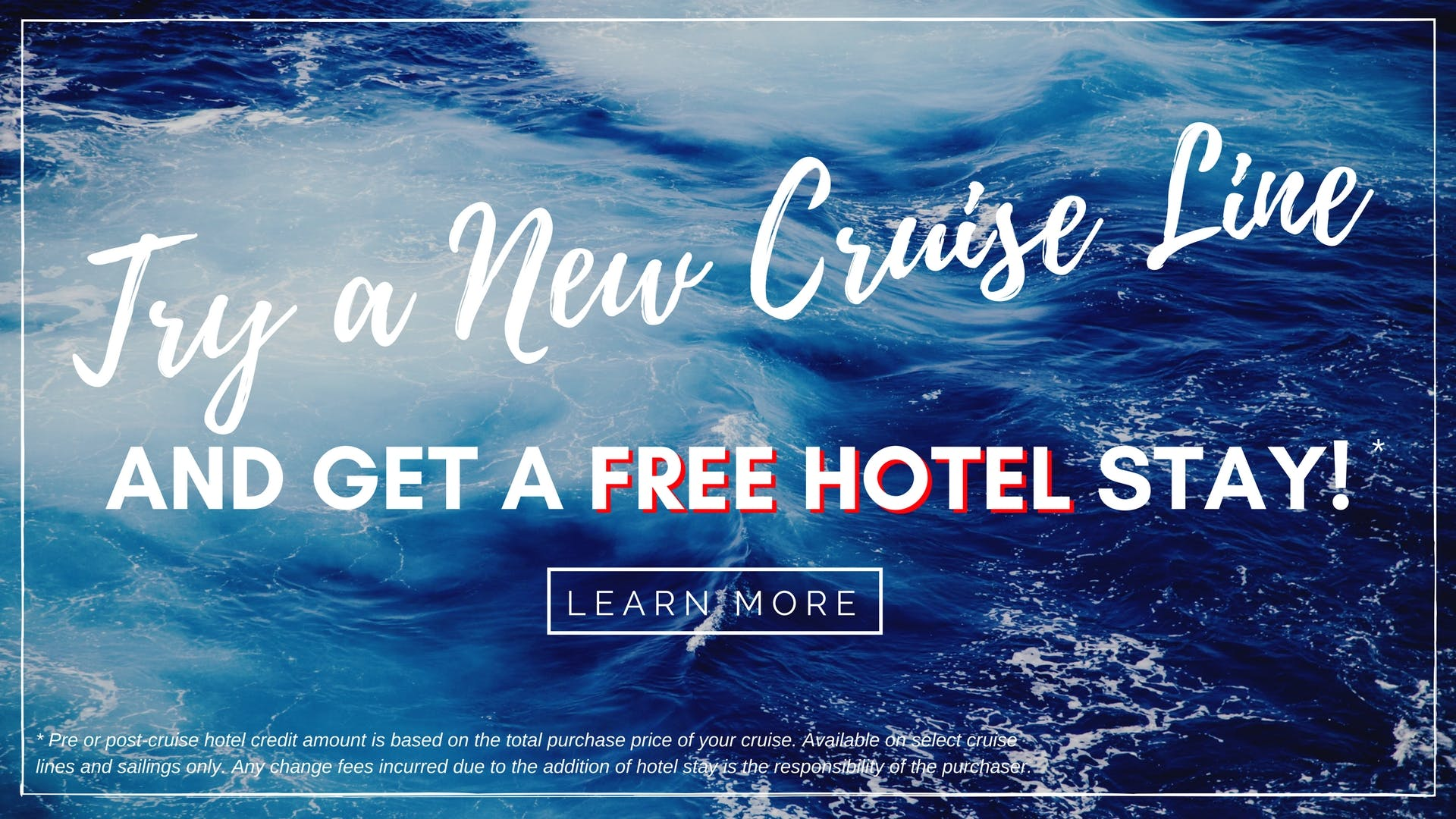 Try a new cruise line and get a free hotel night.