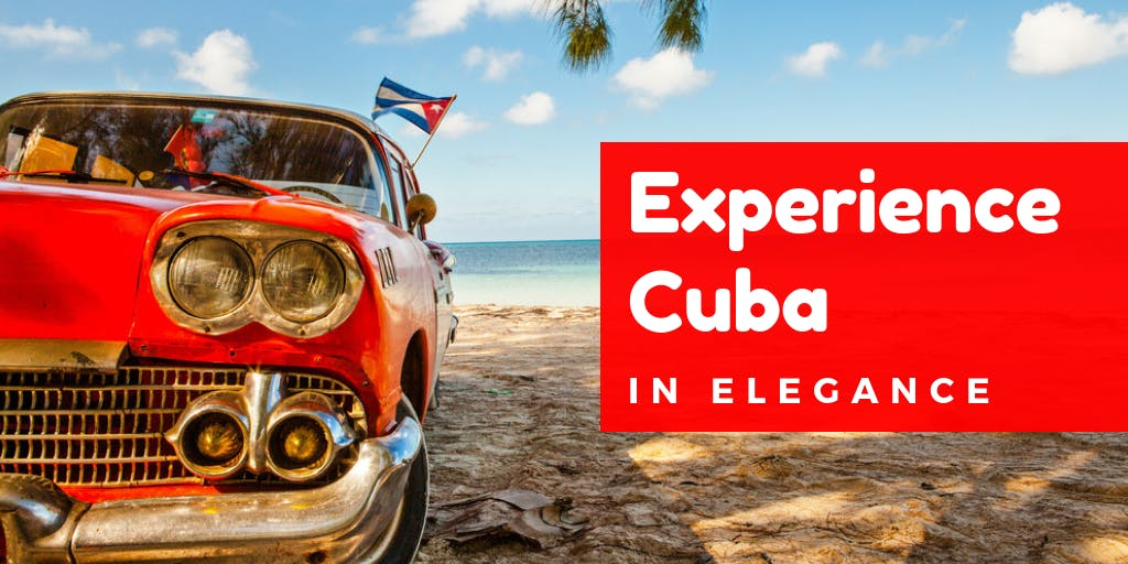 Travel Back In Time To Cuba