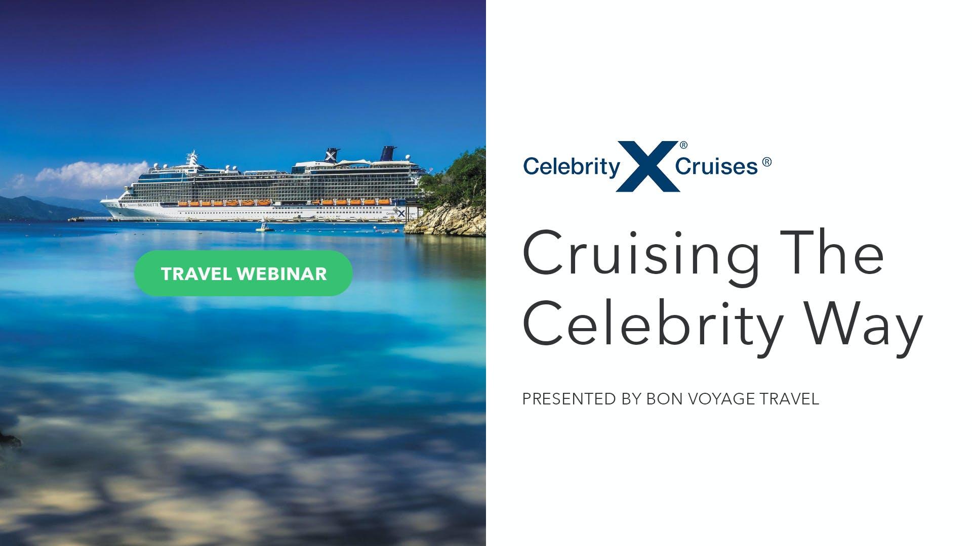 Cruising The Celebrity Way