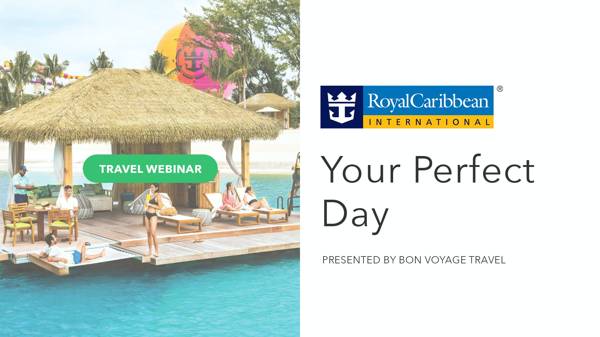 Your Perfect Day with Royal Caribbean