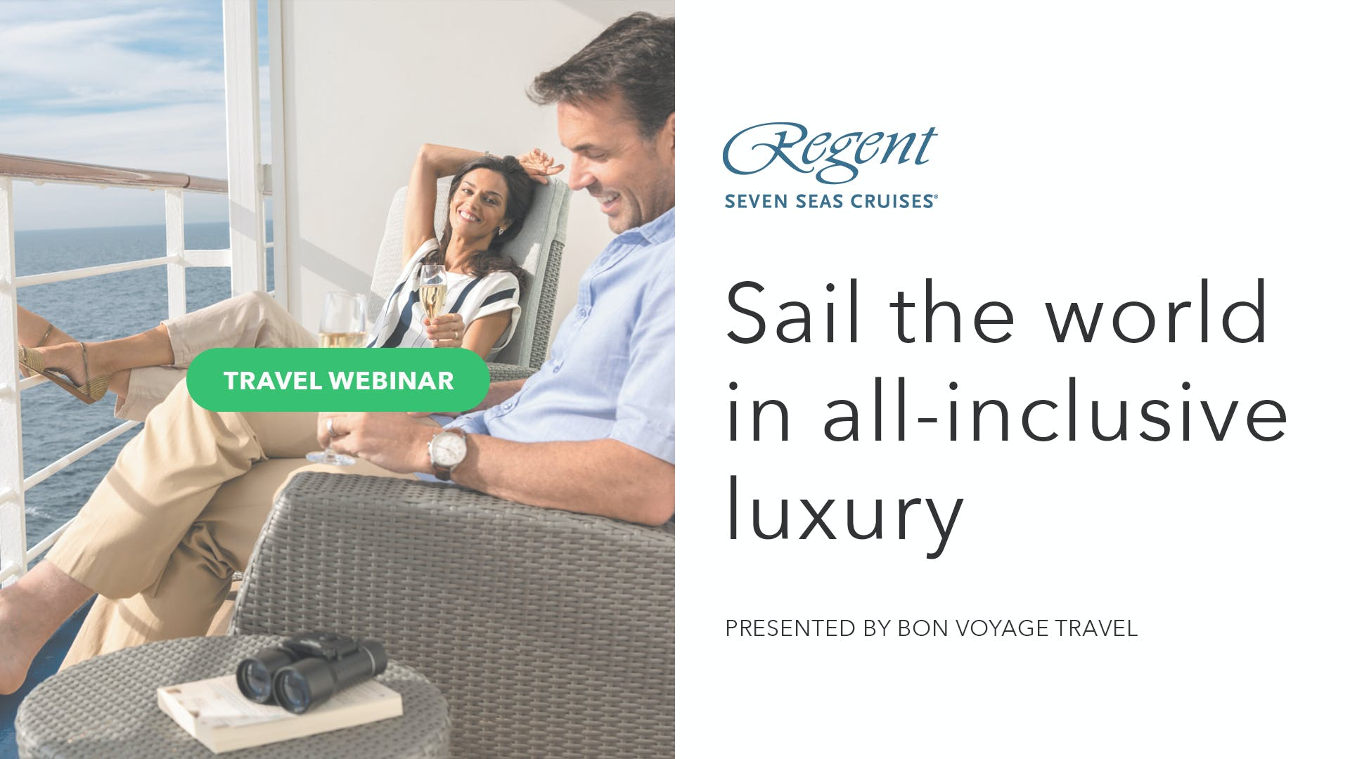 Sail the World in All-inclusive Luxury with Regent Seven Seas