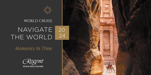 OPEN FOR BOOKING: Regent's 2024 World Cruise